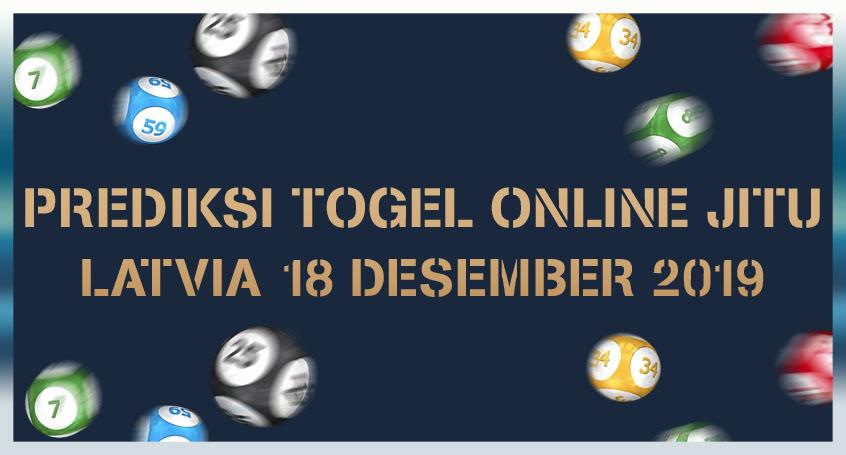 Prediksi Togel Online Jitu Latvia 18 Desember 2019